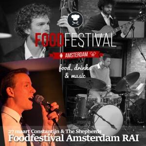 Constantijn & The Shepherds-Foodfestival Amsterdam RAI 27 maart 2016